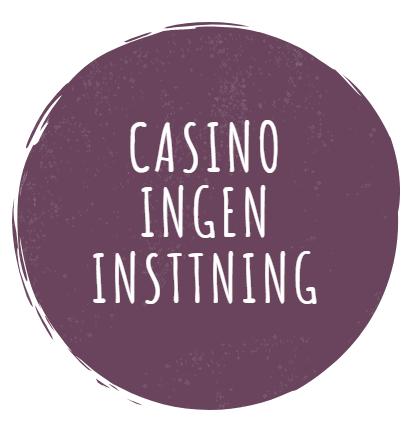 casino-ingen-insttning